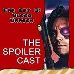 Far Cry 3 Spoilercast