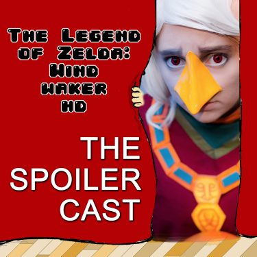 Legend of Zelda Wind Waker Spoilercast