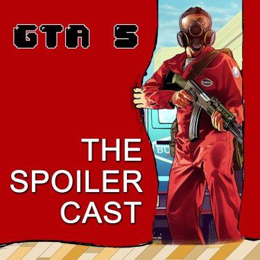 GTA 5 Spoilercast