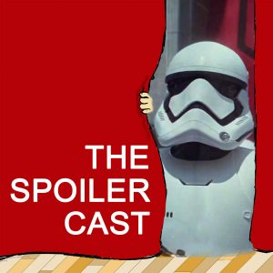 Force Awakens Spoilercast