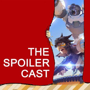 Overwatch Spoilercast