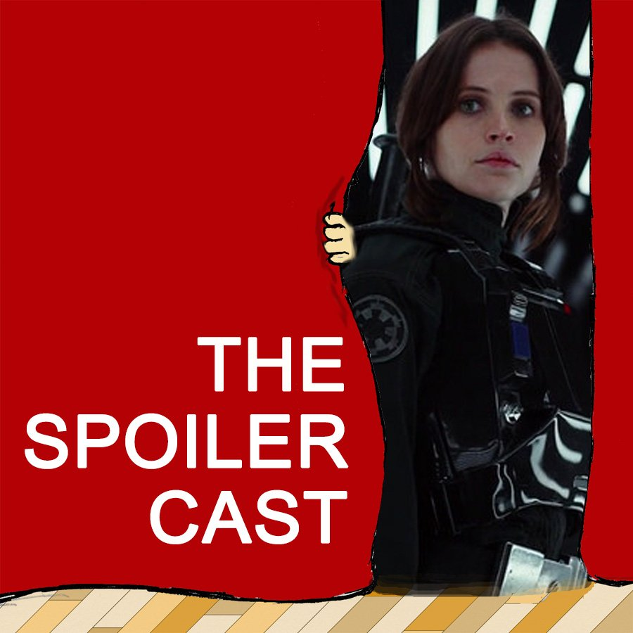 Rogue One Spoilercast