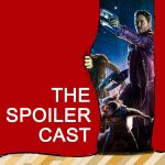 Guardians of the Galaxy 2 Spoilercast