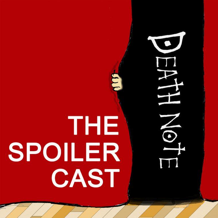 Death Note Spoilercast