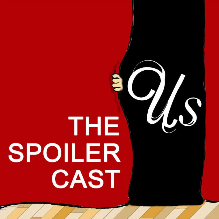 Us movie Spoilercast